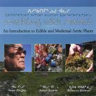 Walking with Aalasi: An Introduction to Edible and Medicinal Arctic Plants Cover Image