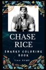 Chase Rice Snarky Coloring Book: An American Country Music Singer. Cover Image