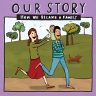 Our Story - How We Became a Family (11): Mum & dad families who used double donation - single baby Cover Image