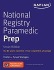National Registry Paramedic Prep: Practice + Proven Strategies (Kaplan Test Prep) Cover Image