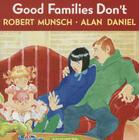 Good Families Don't Cover Image