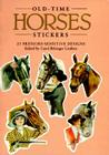 Old-Time Horses Stickers: 25 Pressure-Sensitive Designs Cover Image