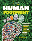 Human Footprint: Everything You Will Eat, Use, Wear, Buy, and Throw Out in Your Lifetime Cover Image