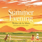 Summer Evening (Four Seasons of Walter de la Mare) Cover Image