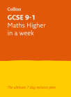 Letts GCSE 9-1 Revision Success – GCSE 9-1 Maths Higher In a Week Cover Image