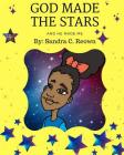 God Made the Stars and He Made Me Cover Image