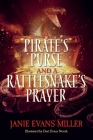 A Pirate's Purse and a Rattlesnake's Prayer Cover Image
