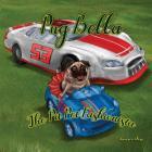 Pug Bella The Pit Pet Fashionista Cover Image