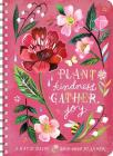 Katie Daisy 2019-2020 Weekly Planner: Plant Kindness, Gather Joy Cover Image