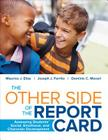 The Other Side of the Report Card: Assessing Students' Social, Emotional, and Character Development Cover Image