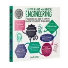 A Degree in a Book: Electrical and Mechanical Engineering: Everything You Need to Know to Master the Subject - In One Book! Cover Image