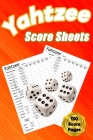 Yahtzee Score Sheets: 130 Pads for Scorekeeping - Yahtzee Score Cards Yahtzee Score Pads with Size 6 x 9 inches (Yahtzee Score Book) Cover Image