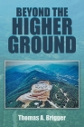 Beyond the Higher Ground Cover Image