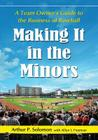 Making It in the Minors: A Team Owner's Lessons in the Business of Baseball Cover Image