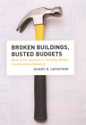 Broken Buildings, Busted Budgets: How to Fix America's Trillion-Dollar Construction Industry Cover Image