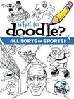 What to Doodle? All Sorts of Sports] (Dover Pictorial Archives) Cover Image