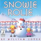 Snowie Rolie (World of William Joyce) Cover Image