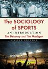 The Sociology of Sports: An Introduction, 2D Ed. Cover Image