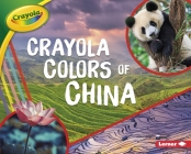 Crayola (R) Colors of China Cover Image