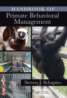 Handbook of Primate Behavioral Management Cover Image
