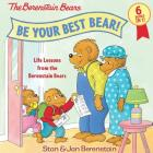 Be Your Best Bear!: Life Lessons from the Berenstain Bears Cover Image