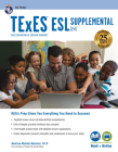TExES ESL Supplemental (154), 2nd Ed., Book + Online (Texes Teacher Certification Test Prep) Cover Image