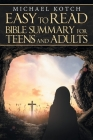 Easy to Read Bible Summary for Teens and Adults Cover Image