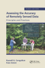 Assessing the Accuracy of Remotely Sensed Data: Principles and Practices, Third Edition Cover Image