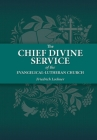 The Chief Divine Service Cover Image