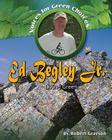 Ed Begley, JR.: Living Green (Voices for Green Choices) Cover Image