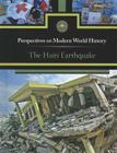 The Haiti Earthquake (Perspectives on Modern World History) Cover Image