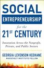Social Entrepreneurship for the 21st Century: Innovation Across the Nonprofit, Private, and Public Sectors Cover Image