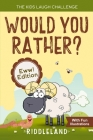 The Kids Laugh Challenge - Would You Rather? Eww! Edition: A Hilarious and Interactive Question Game Book for Boys and Girls Ages 6, 7, 8, 9, 10, 11 Y Cover Image
