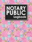 Notary Public Logbook: Notarial Record Book, Notary Public Book, Notary Ledger Book, Notary Record Book Template, Hydrangea Flower Cover Cover Image