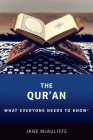 The Qur'an: What Everyone Needs to Know(r) Cover Image