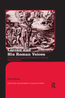 Lucian and His Roman Voices: Cultural Exchanges and Conflicts in the Late Roman Empire (Routledge Monographs in Classical Studies) Cover Image