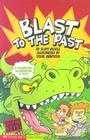 Blast to the Past: Time Blasters (Graphic Sparks Graphic Novels) Cover Image