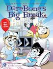 Darebone's Big Break Cover Image