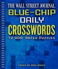 The Wall Street Journal Blue-Chip Daily Crosswords, Volume 1: 72 Aaa-Rated Puzzles Cover Image