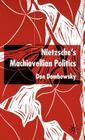 Nietzsche's Machiavellian Politics Cover Image