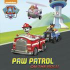 PAW Patrol on the Roll! (PAW Patrol) (Pictureback(R)) Cover Image