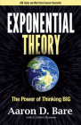 Exponential Theory: The Power of Thinking Big Cover Image