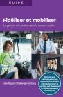 Fidiliser et mobiliser: La gestion de carrière dans le secteur public Cover Image