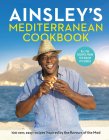 Ainsley's Mediterranean Cookbook Cover Image