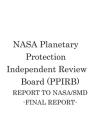 NASA Planetary Protection Independent Review Board (PPIRB) REPORT TO NASA/SMD: Final Report Cover Image