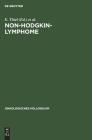 Non-Hodgkin-Lymphome: Trends in Diagnostik Und Therapie (Onkologisches Kolloquium #3) Cover Image