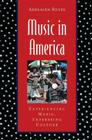Music in America: Experiencing Music, Expressing Culture Cover Image
