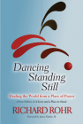 Dancing Standing Still: Healing the World from a Place of Prayer Cover Image