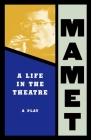 Life in the Theatre (Mamet) Cover Image