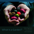 What Is a Garden? Cover Image